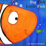 Big Fish Little Fish by Matt Buckingham