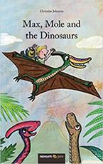 Max Mole and the Dinosaurs by Matt Buckingham