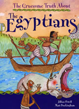 The Gruesome Truth About The Egyptians by Matt Buckingham