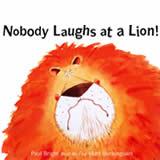 Nobody Laughs at a Lion by Matt Buckingham