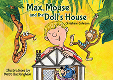 Max Mole and the Dolls House by Matt Buckingham