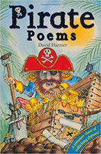 Pirate Poems by David Harmer Illustrations by Matt Buckingham