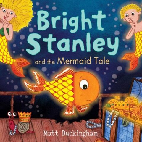 Bright Stanley and the Mermaid Tale book image