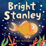 Bright Stanley by Matt Buckingham