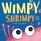 Wimpy Shrimpy by Matt Buckingham