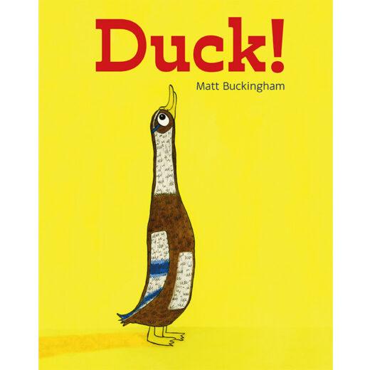 Duck! by Matt Buckingham